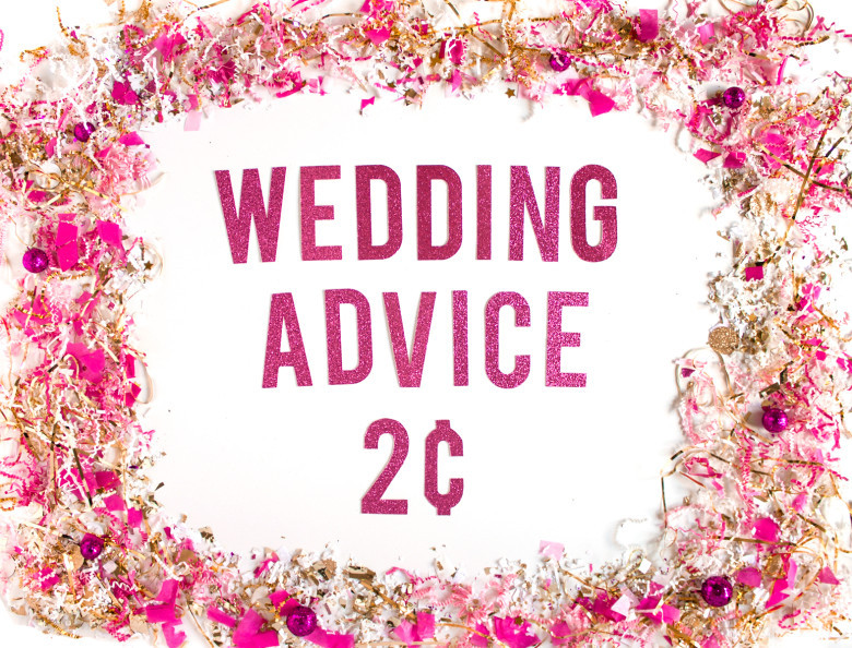 Letters stating Wedding Advice 2 cents with confetti on white background