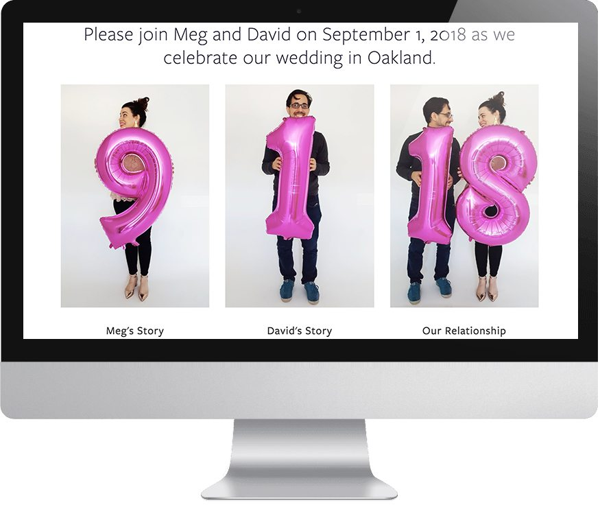 """Computer monitor that reads """"Please join Meg and David on September 1, 2018 as we celebrate our wedding in Oakland."""" with pictures of Meg and David holding large pink mylar balloons reading 9, 1, 18"""""""