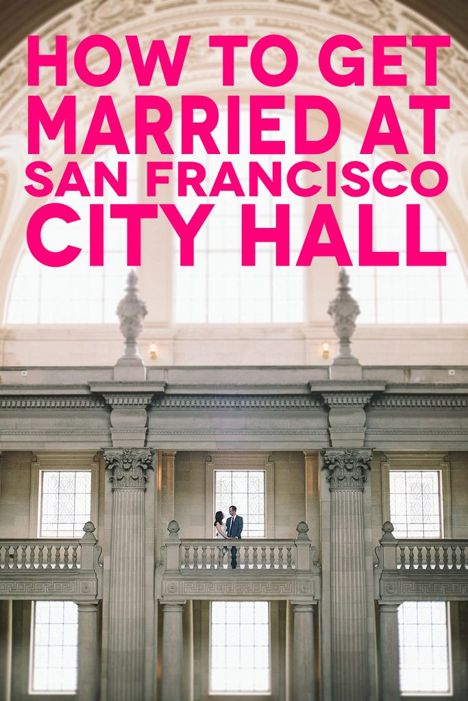 """couple standing in front of window at balcony at San Francisco City Hall; the text overlay reads, """"How to get married at San Francisco City Hall"""""""