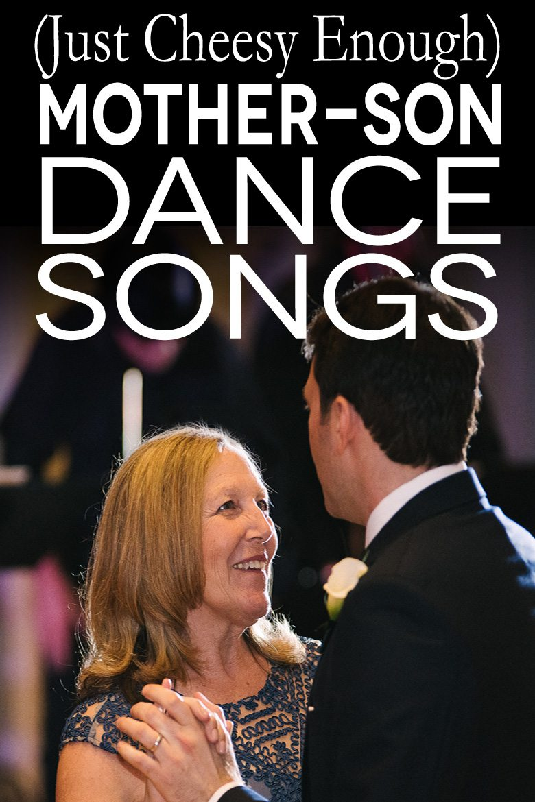 """photo of a mother and song dancing with text overlay """"(just cheesy enough) mother son dance songs"""""""