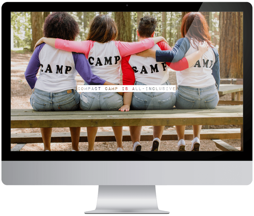 "four women sit on a bench in a forest with the text ""Compact Camp Is All-Inclusive"" overlaid"