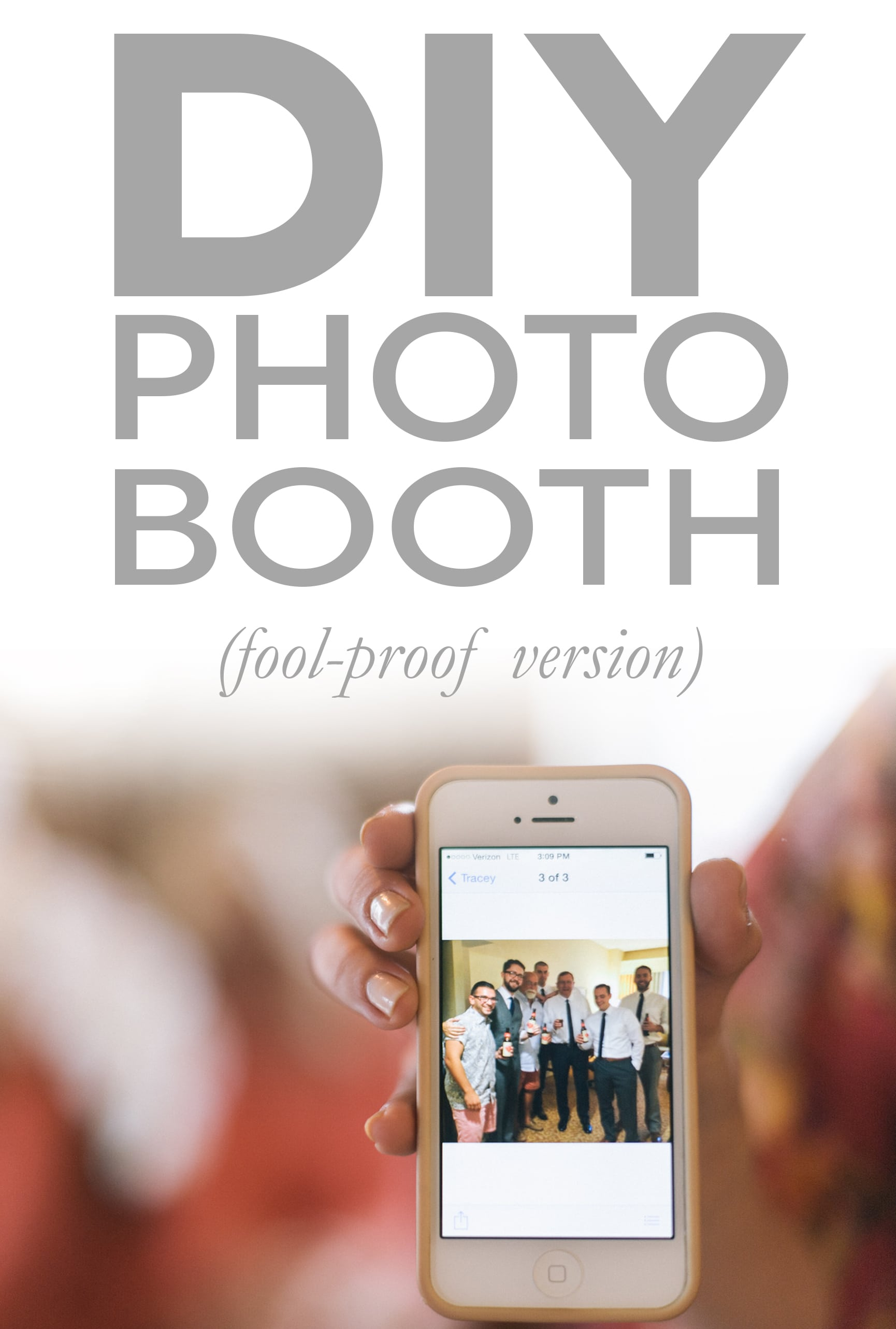 DIY Photobooth text over a photo of a picture on cell phone